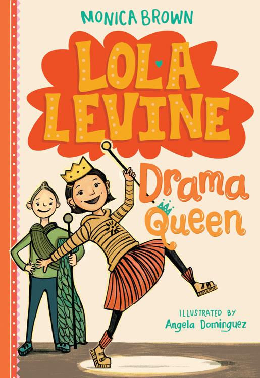 Lola Levine; Drama Queen