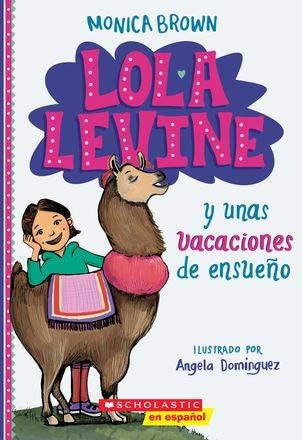 Lola Levine: Lola Levine y unas vacaciones de ensueño